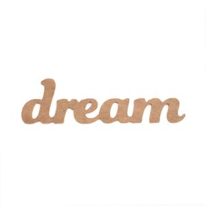 MDF výrez - nápis dream